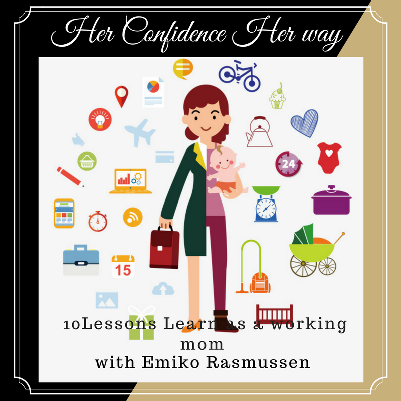 050: 10 Lessons Learned as a Working Mom