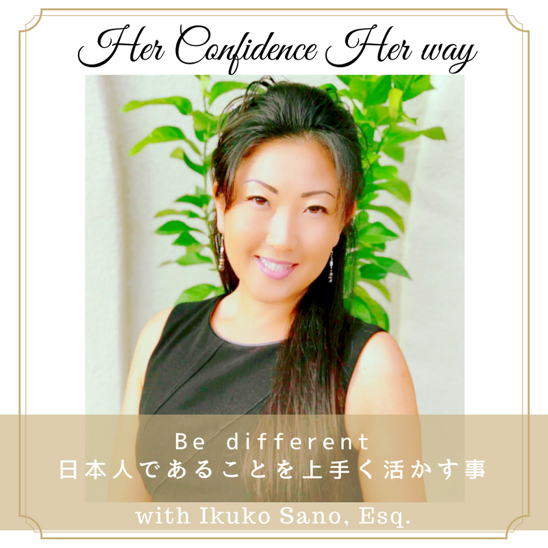 Be different with Ikuko Sano, Esq.