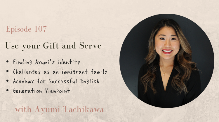 Use your gift and serve your people with Ayumi Tachikawa